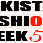 Fashion Pakistan Week 5 Spring / Summer 2013