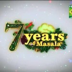 Masala TV 7th Anniversary Shows