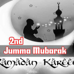 2nd Jumma Tul Mubarak Of Ramadan Wishes – Quotes and SMS
